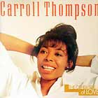 CARROLL THOMPSON : THE OTHER SIDE OF LOVE
