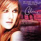 CELINE DION : MY HEART WILL GO ON  (DANCE MIXES)