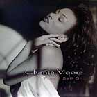 CHANTE MOORE : FREE/SAIL ON  / I WANT TO THANK YOU