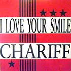 CHARIFF : I LOVE YOUR SMILE