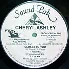 CHERYL ASHLEY : CLOSER TO YOU