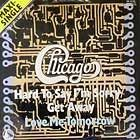 CHICAGO : HARD TO SAY I'M SORRY GET AWAY