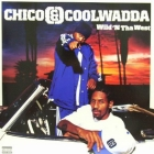 CHICO & COOLWADDA : WILD 'N THA WEST
