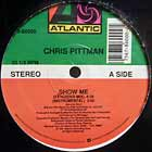 CHRIS PITTMAN : SHOW ME