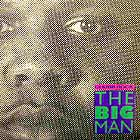 CHUBB ROCK : THE BIG MAN