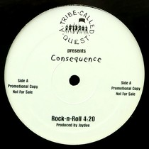 CONSEQUENCE  / A TRIBE CALLED QUEST : ROCK-N-ROLL  / FACES