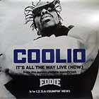 COOLIO : IT'S ALL THE WAY LIVE  (NOW)