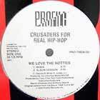 CRUSADERS FOR REAL HIP-HOP : WE LOVE THE HOTTIES