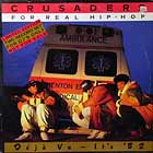CRUSADERS FOR REAL HIP-HOP : DEJA VU-IT'S '82