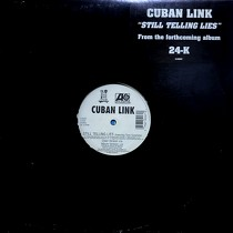 CUBAN LINK  ft. TONY SUNSHINE : STILL TELLING LIES