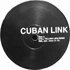 CUBAN LINK  ft. TONY SUNSHINE : STILL TELLING LIES  (RBL MIX)