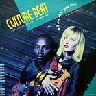 CULTURE BEAT : TELL ME THAT YOU WANT  (THE REMIXES)