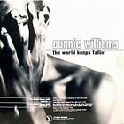 CUNNIE WILLIAMS : THE WORLD KEEPS FALLIN'