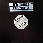 D-INFLUENCE : ROCK WITH YOU