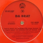 DA BRAT : THAT'S WHAT IM LOOKING FOR