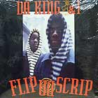 DA KING & I : FLIP DA SCRIP  / BRAIN 2 U