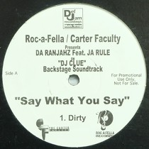 DA RANJAHZ  ft. JA RULE : SAY WHAT YOU SAY