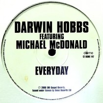 DARWIN HOBBS  ft. MICHAEL McDONALD : EVERYDAY  / SO AMAZING