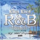 DJ DDT-TROPICANA : Kira Kira R&B  Beach Edition
