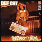 DEF CUT : STREET LEVEL