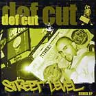 DEF CUT : STREET LEVEL  REMIX EP