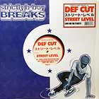 DEF CUT : STREET LEVEL  (LIMITED DJ EDITION)