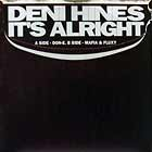 DENI HINES : IT'S ALRIGHT  (DON-E MIX)