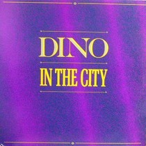 DINO : IN THE CITY