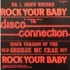 DISCO CONNECTION : ROCK YOUR BABY