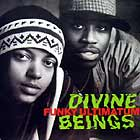 DIVINE BEINGS : FUNKY ULTIMATUM