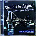 DJ DDT-TROPICANA : SPEND THE NIGHT !!! ~FOR YOUR NIGHT CRUISING~