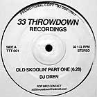 DJ DREN : OLD SKOOLIN' PART ONE