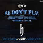 DJ HONDA  ft. S-ON, MANIFEST, RAWCOTIKS & MISSIN' LINX : WE DON'T PLAY  / GET ON YOUR JOB