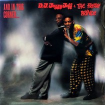 DJ JAZZY JEFF & FRESH PRINCE : AND IN THIS CORNER...
