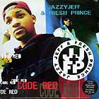 DJ JAZZY JEFF & FRESH PRINCE : CODE RED
