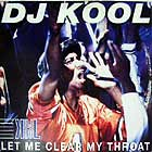 DJ KOOL : LET ME CLEAR MY THROUAT