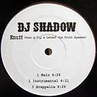 DJ SHADOW  ft. Q-TIP & LATEEF THE TRUTH SPEAKER : ENUFF