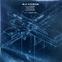 DJ VADIM  ft. IRISCIENCE & DJ PRIMECUTS : FRICTION