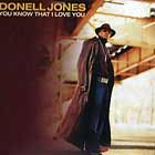 DONELL JONES : YOU KNOW THAT I LOVE YOU