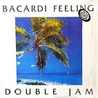 DOUBLE JAM : BACARDI FEELING