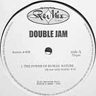 DOUBLE JAM : POWER OF HUMAN NATURE  (DJ USE ONLY REMIX)