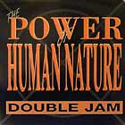 DOUBLE JAM : THE POWER OF HUMAN NATURE