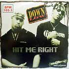 DOWN LOW : HIT ME RIGHT