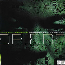 DR. DRE  ft. SNOOP DOGG : THE NEXT EPISODE