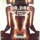 DR. DRE : BAD INTENTIONS  / THE NEXT EPISODE