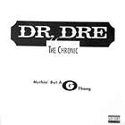 "DR. DRE : NUTHIN' BUT A ""G"" THANG"