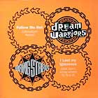 DREAM WARRIORS  & GANG STARR : FOLLOW ME NOT  / I LOST MY IGNORANCE