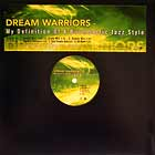 DREAM WARRIORS : MY DEFINITION OF A BOOMBASTIC JAZZ STYLE