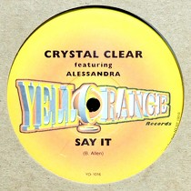 CRYSTAL CLEAR  ft. ALESSANDRA : SAY IT