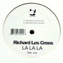 RICHARD LES CREES  ft. LAU : LA LA LA